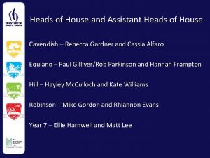 Heads of House and Assistant Heads of House