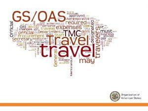 Por qu viaja la SGOEA Viajar es una
