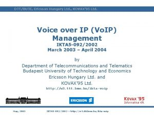 lab DTTBUTE Ericsson Hungary Ltd KOVAX 95 Ltd