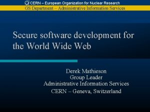 CERN European Organization for Nuclear Research GS Department