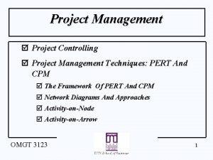 Project Management Project Controlling Project Management Techniques PERT
