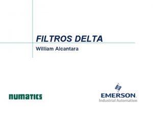 FILTROS DELTA William Alcantara FILTROS DELTA FILTROS DELTA