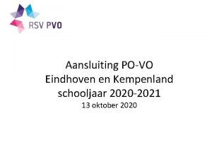 Aansluiting POVO Eindhoven en Kempenland schooljaar 2020 2021