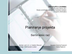 SVEUILITE U ZAGREBU UITELJSKI FAKULTET Studij za dokolovanje