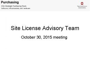 Site License Advisory Team October 30 2015 meeting