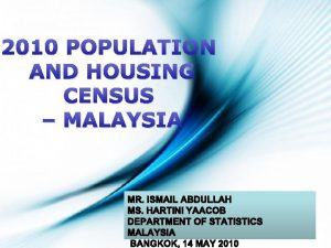 2010 POPULATION AND HOUSING CENSUS MALAYSIA Page 1
