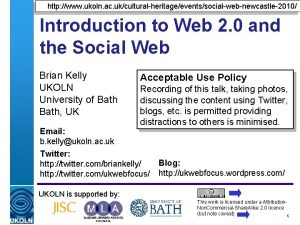http www ukoln ac ukculturalheritageeventssocialwebnewcastle2010 Introduction to Web