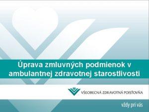 prava zmluvnch podmienok v ambulantnej zdravotnej starostlivosti VLD