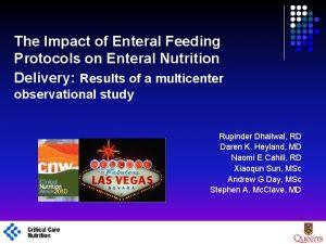 The Impact of Enteral Feeding Protocols on Enteral