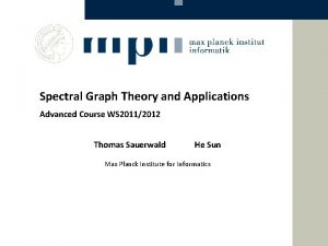 Spectral Graph Theory and Applications Advanced Course WS