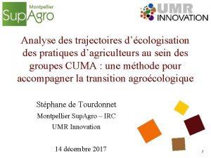 Analyse des trajectoires dcologisation des pratiques dagriculteurs au