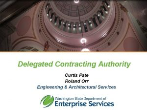 Meet DES Delegated Contracting Authority Curtis Pate Roland