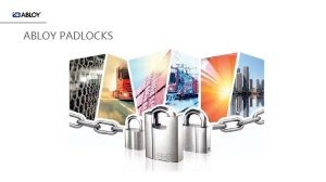 ABLOY PADLOCKS PADLOCKS ABLOY Padlocks range meets and