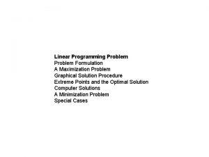 Linear Programming Problem Formulation A Maximization Problem Graphical