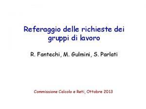 Referaggio delle richieste dei gruppi di lavoro R