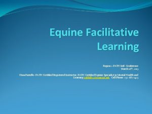 Equine Facilitative Learning Region 2 PATH Intl Conference