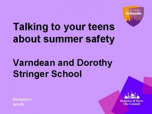 Talking to your teens about summer safety Varndean
