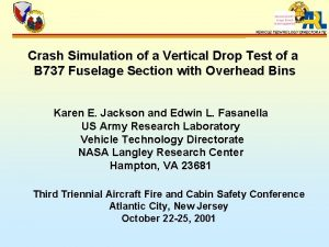 VEHICLE TECHNOLOGY DIRECTORATE Crash Simulation of a Vertical