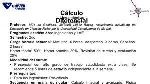 Clculo Lineamientos Diferencial generales Profesor MCs en Geofsica