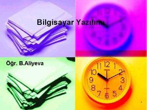 Bilgisayar Yazlm r B Aliyeva 1 n Yazlm