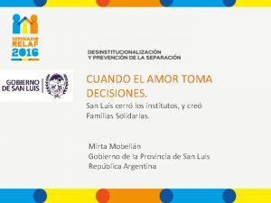 CUANDO EL AMOR TOMA DECISIONES San Luis cerr
