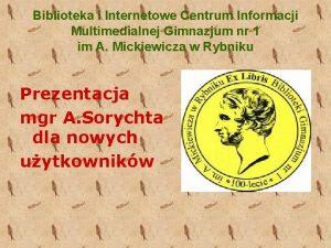 Biblioteka i Internetowe Centrum Informacji Multimedialnej Gimnazjum nr