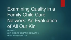 Examining Quality in a Family Child Care Network