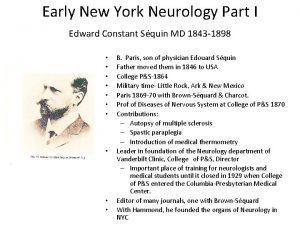 Early New York Neurology Part I Edward Constant