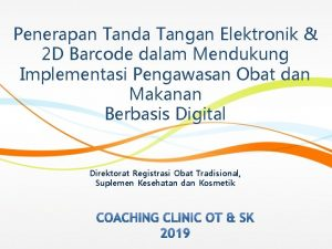 Penerapan Tanda Tangan Elektronik 2 D Barcode dalam