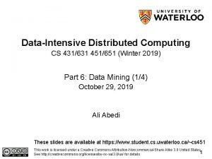 DataIntensive Distributed Computing CS 431631 451651 Winter 2019