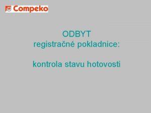 ODBYT registran pokladnice kontrola stavu hotovosti Kontrola stavu