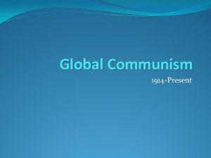 Global Communism 1914 Present USSR Flag Communism Communism