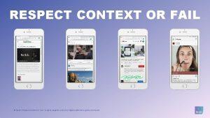 RESPECT CONTEXT OR FAIL Ipsos Respect Context or