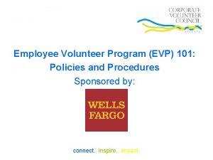 Employee Volunteer Program EVP 101 Policies and Procedures