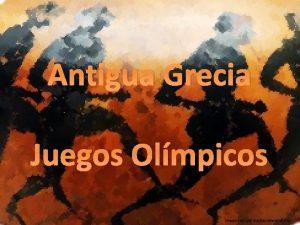 Antigua Grecia Juegos Olmpicos Juegos Olmpicos Comenzaron el