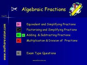 Algebraic Fractions www mathsrevision com Nat 5 Equivalent