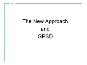 The New Approach and GPSD New Approach Council