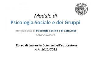 Modulo di Psicologia Sociale e dei Gruppi Insegnamento