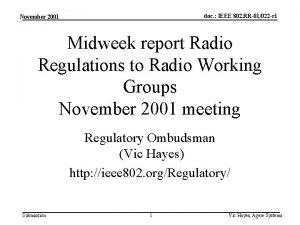 doc IEEE 802 RR01022 r 1 November 2001