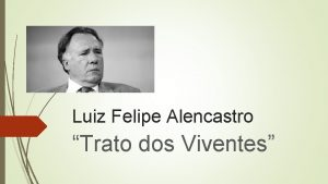 Luiz Felipe Alencastro Trato dos Viventes Durante a