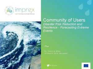 Community of Users Disaster Risk Reduction and Resilience