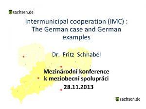 Intermunicipal cooperation IMC The German case and German