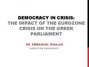 DEMOCRACY IN CRISIS THE IMPACT OF THE EUROZONE