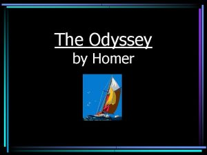 The Odyssey by Homer The Trojan War The