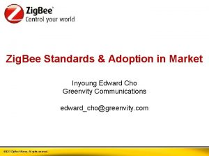 Zig Bee Standards Adoption in Market Inyoung Edward