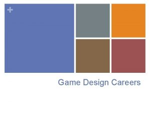 Game Design Careers Game Development Developing an interesting