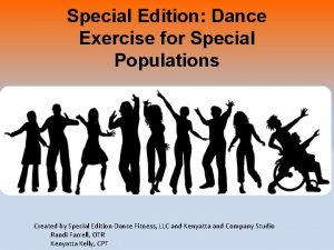 Special Edition Dance Exercise for Special Populations Created