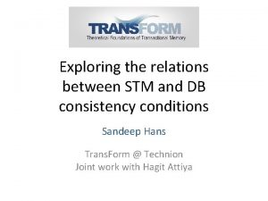 Exploring the relations between STM and DB consistency