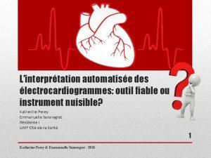 Linterprtation automatise des lectrocardiogrammes outil fiable ou instrument