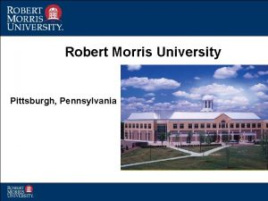 Robert Morris University Pittsburgh Pennsylvania RMU Quick Facts